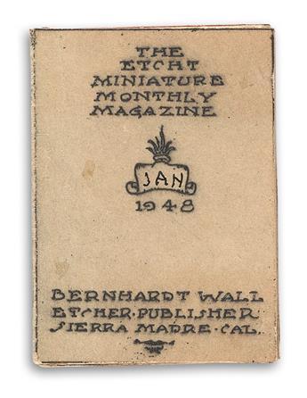 WALL, BERNHARDT. The Etcht Miniature Monthly Magazine.