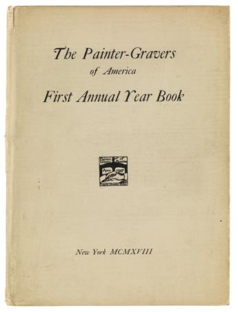 (AMERICAN ART.) First Annual Year Book of the Painter-Gravers of America.
