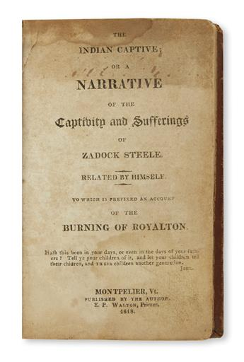 (AMERICAN INDIANS.) Steele, Zadock. The Indian Captive; or a Narrative of the Captivity and Sufferings of Zadock Steele.