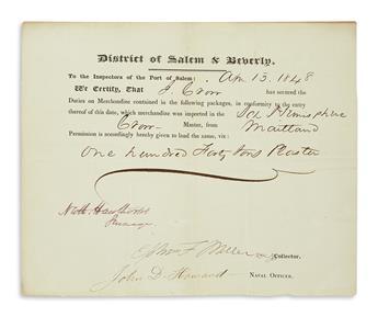 HAWTHORNE, NATHANIEL. Partly-printed Document Signed, Nath. Hawthorne / Surveyor, as Surveyor of the Port of Salem, in purple ink,