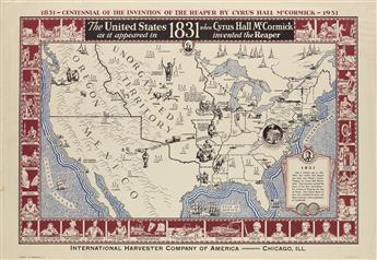 DESIGNER UNKNOWN. THE UNITED STATES AS IT APPEARED IN 1831 WHEN CYRUS HALL MCCORMICK INVENTED THE REAPER. 1931. 22x32 inches, 56x81 cm.