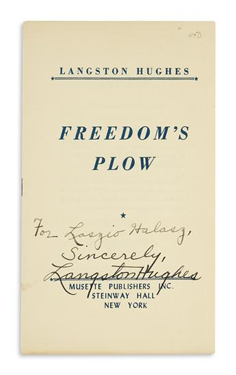 HUGHES, LANGSTON. Freedoms Plow. Signed and Inscribed, For Laszio Halasz, / Sincerely, on the front cover.