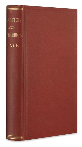 PRINCE, DAVID. Plastics and Orthopedics:  being Editions of Three Reports made to the Illinois State Medical Society. 1871. Inscribed.