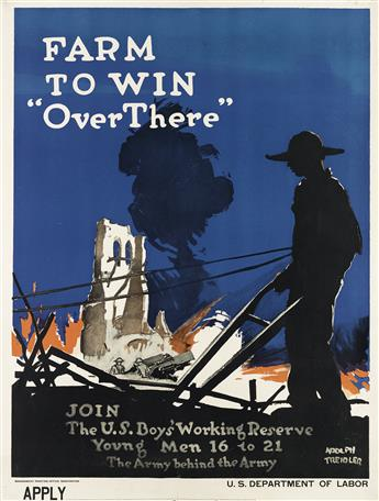 ADOLPH TREIDLER (1886-1981). FARM TO WIN OVER THERE. 1917. 39x30 inches, 101x76 cm. Government Printing Office, [Washington, D.C.]