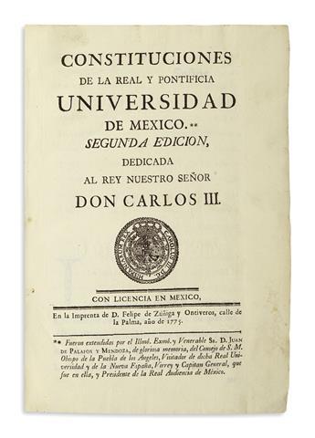 (MEXICAN IMPRINT--1775.) Constituciones de la Real y Pontificia Universidad de Mexico.