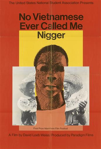MILTON GLASER (1929- ). NO VIETNAMESE EVER CALLED ME NIGGER. 1968. 35x23 inches, 90x59 cm.