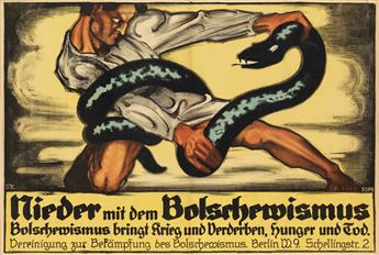 OTTO VON KURSELL (1884-1967). NIEDER MIT DEM BOLSCHEWISMUS. 1919. 26x39 inches, 67x99 cm. Vereinigung zur Bekämpfung des Bolschewismus,