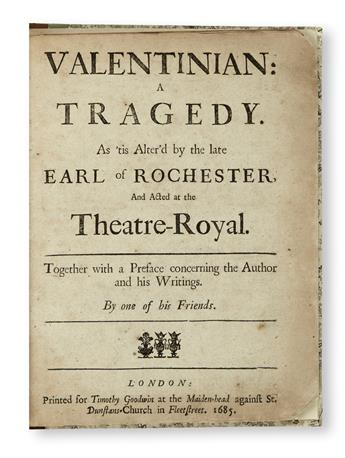 FLETCHER, JOHN. Valentinian: A Tragedy. As tis alterd by the late Earl of Rochester, and acted at the Theatre-Royal.  1685