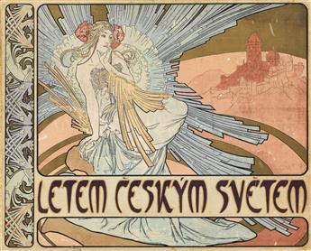 ALPHONSE MUCHA (1860-1939). LETEM CESKYM SVETEM / [A FLIGHT OVER THE CZECH WORLD.] Book. 1898. 11x14 inches, 28x36 cm. Jos. Pfeiffer, P