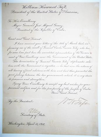 TAFT, WILLIAM HOWARD. Letter Signed, WHTaft, as President, to President of the Republic of Cuba José Miguel Gómez,