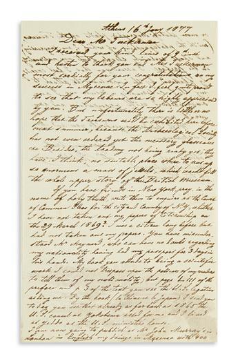 (SCIENTISTS.) SCHLIEMANN, HEINRICH. Autograph Letter Signed, HSchliemann, in English, to Dear Mr. Tuckerman,