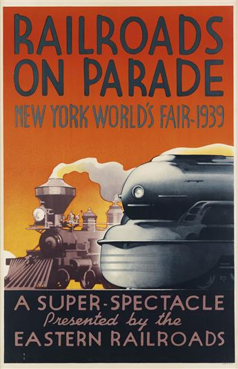 LESLIE RAGAN (1897-1972). RAILROADS ON PARADE / NEW YORK WORLDS FAIR. 1939. 40x36 inches, 102x93 cm.