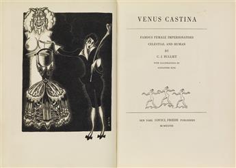 (FEMALE IMPERSONATORS.) C. J. BULLIET  Venus Castina: Famous Female Impersonators Celestial and Human.