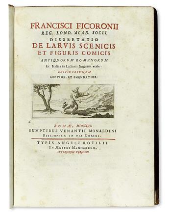 FICORONI, FRANCESCO. Dissertatio de larvis scenicis et figuris comicis antiquorum Romanorum.  1754