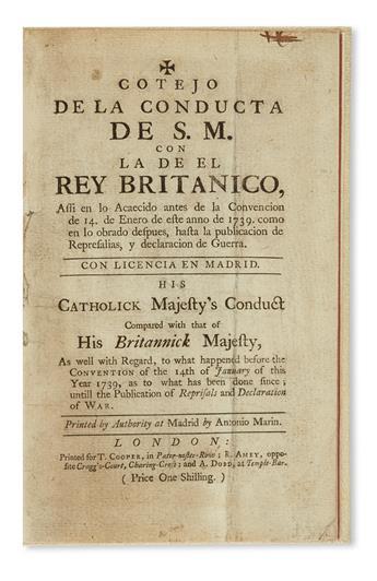 (FLORIDA.) Cotejo de la Conducta de S.M. con de el Rey Britanico /