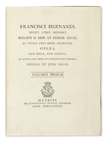 (NATURAL HISTORY.) Hernández, Francisco. Medici atque Historici Philippi II. Hisp. et Indiar. Regis.