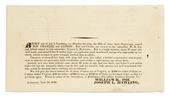 (SLAVERY AND ABOLITION.) Runaway slave notice for three men who escaped from the Leesburg jail.