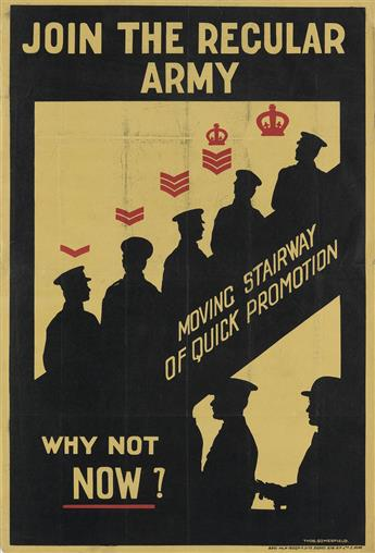THOMAS SOMERFIELD (1876-1937). JOIN THE REGULAR ARMY / WHY NOT NOW? 1919. 29x20 inches, 74x50 cm. G.P. Ltd., [London.]