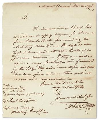 (WASHINGTON, GEORGE.) LEAR, TOBIAS. Autograph Letter Signed, to Superintendant of Military Stores Col. Samuel Hodgdon,