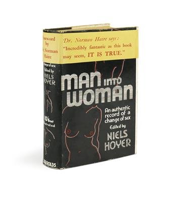 (LILI ELBE) NIELS HOYER  Man Into Woman: An Authentic Record of a Change of Sex.