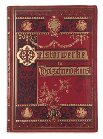 (GERMAN ILLUSTRATION.) Meisterwerke der Holzschneidekunst.