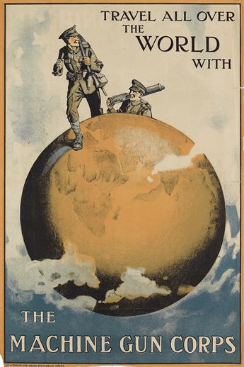 DESIGNER UNKNOWN. TRAVEL ALL OVER THE WORLD WITH / THE MACHINE GUN CORPS. 1919. 29x19 inches, 75x49 cm. H.G.B. Ltd., [London.]