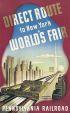 SASCHA MAURER PENNSYLVANIA RAILROAD / NEW YORK WORLDS FAIR. 1939. 40x24 inches. N.Y.W.F., New York.
