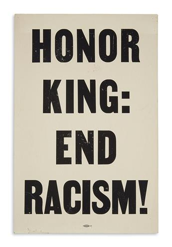 (KING, MARTIN LUTHER, JR.) Honor King: End Racism.