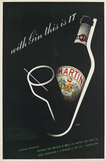 ZÉRÓ (HANS SCHLEGER, 1898-1976). MARTINI / WITH GIN THIS IS IT. 1948. 30x20 inches, 76x50 cm.