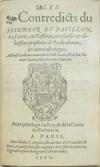 COUILLARD, ANTOINE. Les Contredicts du Seigneur du Pavillon . . . aux faulses & abusifves propheties de Nostradamus.  1560