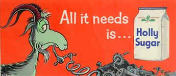 DR. SEUSS [THEODOR GEISEL]. All it needs is ... Holly Sugar.