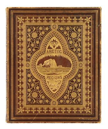 WILLIAM BRADFORD (1823-1892) The Arctic Regions, Illustrated with Photographs Taken on an Art Expedition to Greenland.