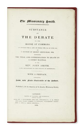 (GUYANA.) The Missionary Smith: Substance of the Debate in the House of Commons . . .