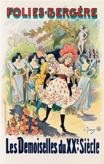 LOUIS TRINQUIER-TRIANON (1853-1922). FOLIES - BERGÈRE / LES DEMOISELLES DU XXE SIÈCLE. Circa 1899. 40x25 inches, 101x64 cm. Charaire &