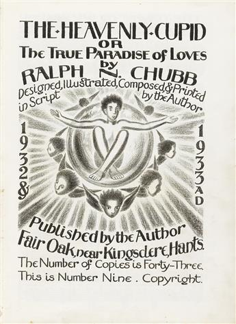 RALPH CHUBB (1892-1960)  The Heavenly Cupid, or The True Paradise of Loves.