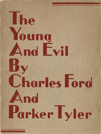 CHARLES [HENRI] FORD (1908-2002) & PARKER TYLER (1904-1974)  The Young and Evil.