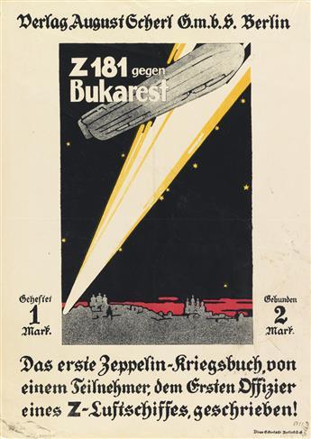 DESIGNER UNKNOWN. Z 181 GEGEN BUKAREST. 1916. 18x13 inches, 47x35 cm. Eckert & Co., Berlin.