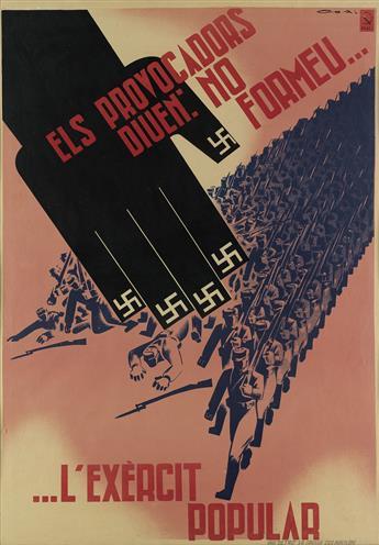 LORENZO GONI (1911-1992). ELS PROVOCADORS DIUEN: NO FORMEU . . . / . . . LEXÈRCIT POPULAR. 1937. 39x27 inches, 99x70 cm. Ultra, Barcel