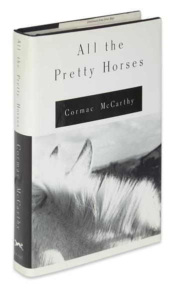 MCCARTHY, CORMAC. All the Pretty Horses.