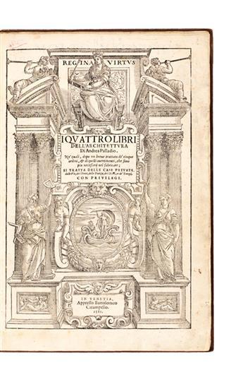 ARCHITECTURE  PALLADIO, ANDREA. I Quattro Libri di Architettura.  1581