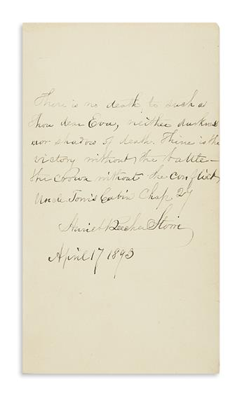 STOWE, HARRIET BEECHER. Uncle Toms Cabin. Autograph Quotation dated and Signed, 6 lines from chapter 27 of the same book, on a front b
