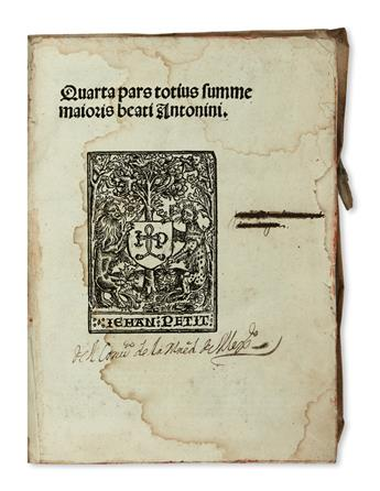 ANTONINUS FLORENTINUS, Saint.  Quarta pars totius summe majoris beati Antonini.  1521