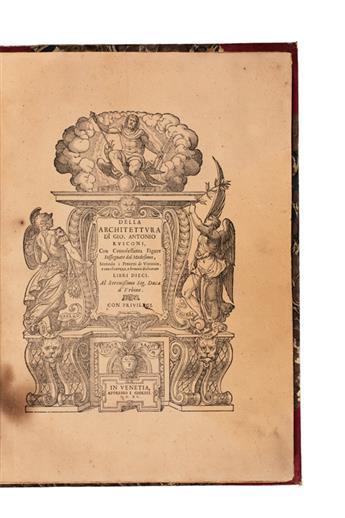 ARCHITECTURE  RUSCONI, GIOVANNI ANTONIO. Della Architettura.  1590
