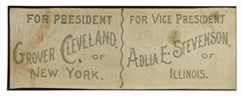 (PRESIDENTS--1892.) Hand-lettered banner for the Cleveland-Stevenson ticket.