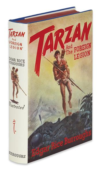 BURROUGHS, EDGAR RICE. Tarzan and The Foreign Legion.