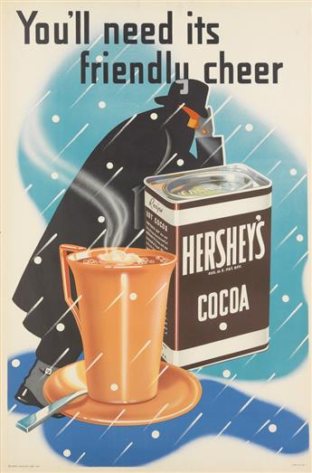 DESIGNER UNKNOWN. HERSHEYS COCOA / YOULL NEED ITS FRIENDLY CHEER. 1937. 45x30 inches, 115x76 cm.
