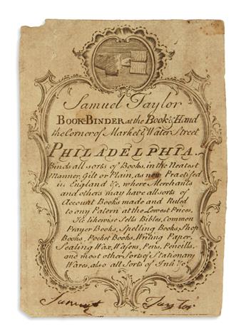 (EARLY AMERICAN IMPRINT.) Bookbinders ticket, Samuel Taylor, Book-Binder at the Book & Hand.