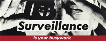 BARBARA KRUGER Untitled (Surveillance is your busywork).