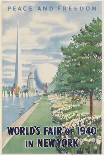 DESIGNER UNKNOWN. PEACE AND FREEDOM / WORLDS FAIR OF 1940 / NEW YORK. Two posters. 1940. 29x19 inches, 75x50 cm. Polygraphic Company o