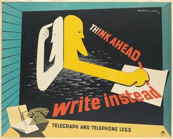 JAN LEWITT (1907-1991) & GEORGE HIM (1900-1981). THINK AHEAD / WRITE INSTEAD. 1944. 29x36 inches, 73x91 cm. St. Michaels Press Ltd., L